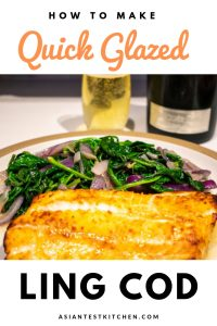 How to Make Quick Glazed Ling Cod pinterest image