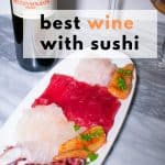 the best wine with sushi pinterest image