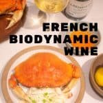 French Biodynamic Wine with Crab